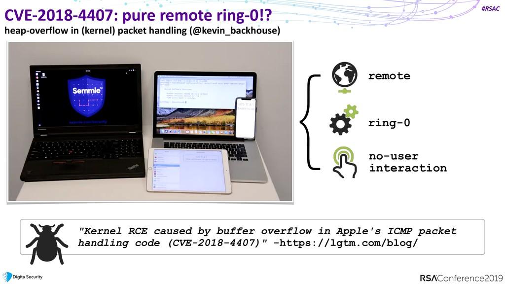#RSAC CVE-2018-4407: pure remote ring-0!? heap-...