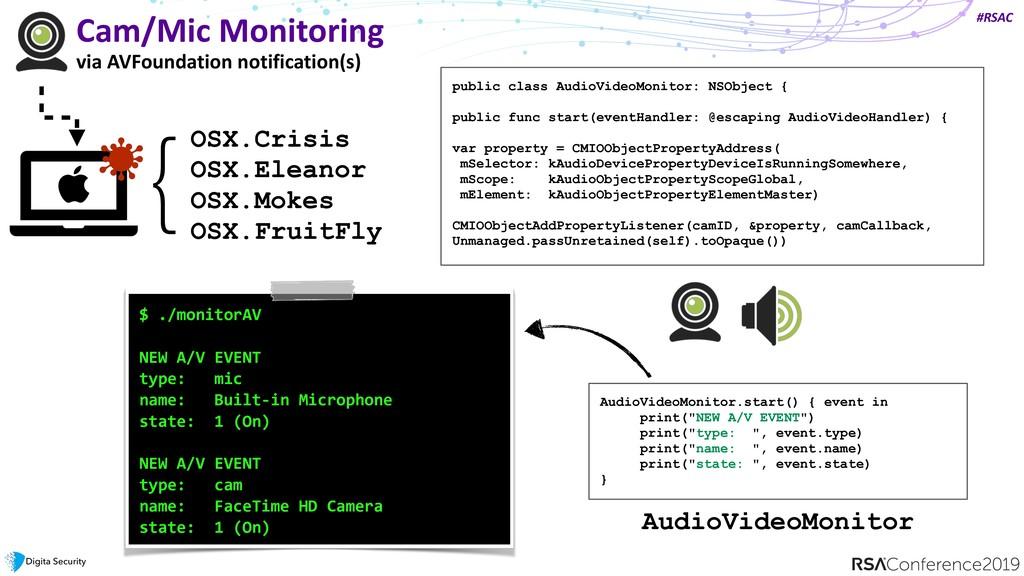 #RSAC Cam/Mic Monitoring via AVFoundation notif...