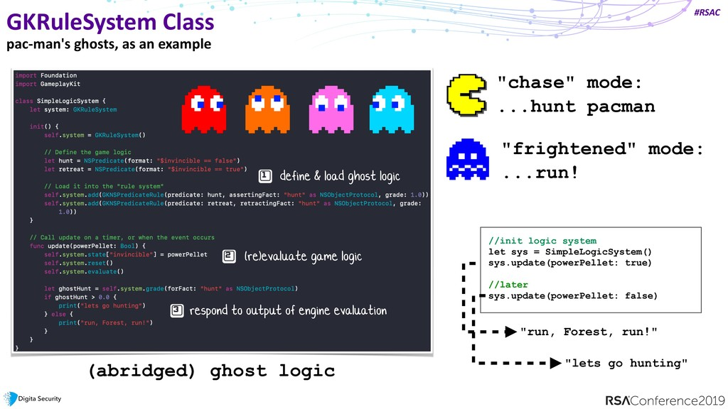 #RSAC GKRuleSystem Class pac-man's ghosts, as a...