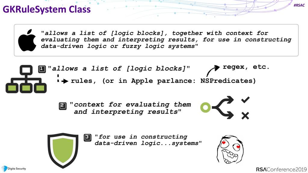 "#RSAC GKRuleSystem Class ""allows a list of [log..."
