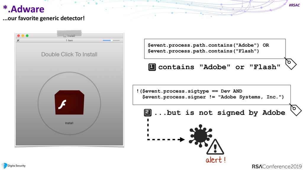 #RSAC *.Adware ...our favorite generic detector...