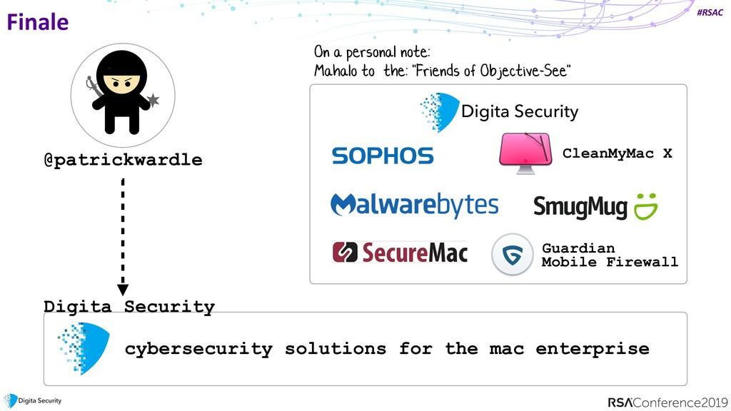 #RSAC Finale @patrickwardle Digita Security cyb...