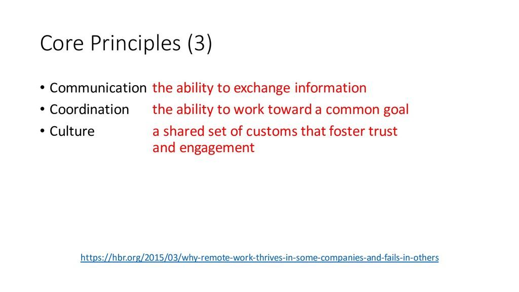 Core Principles (3) • Communication • Coordinat...