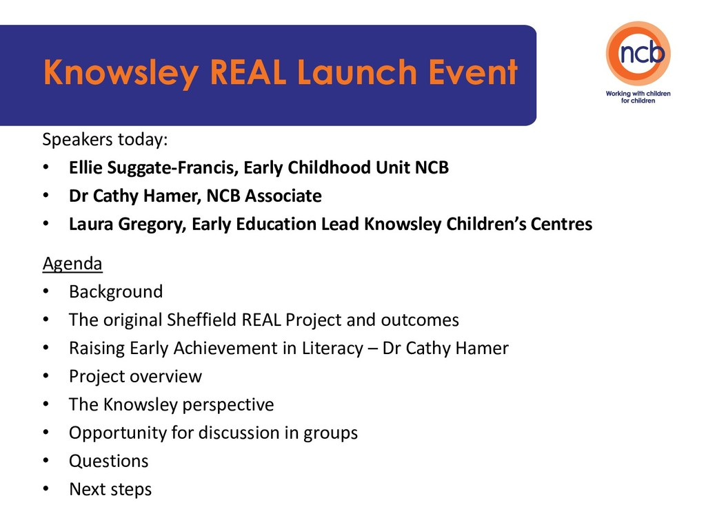 Knowsley REAL Launch Event Speakers today: • El...