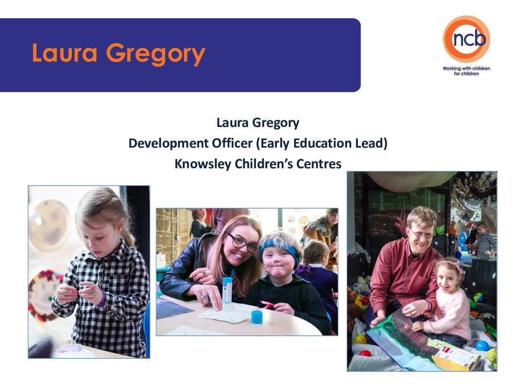 Laura Gregory Laura Gregory Development Officer...
