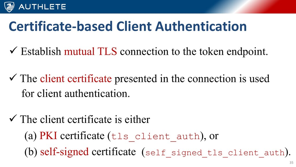 35 ü Establish mutual TLS connection to the tok...