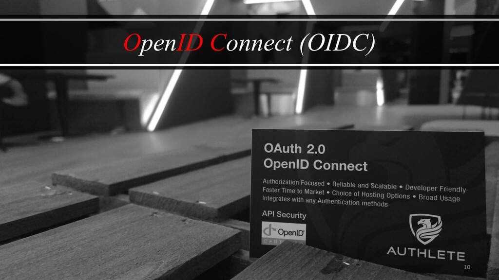 10 OpenID Connect (OIDC)