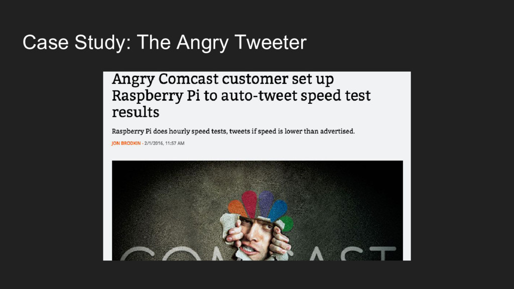 Case Study: The Angry Tweeter