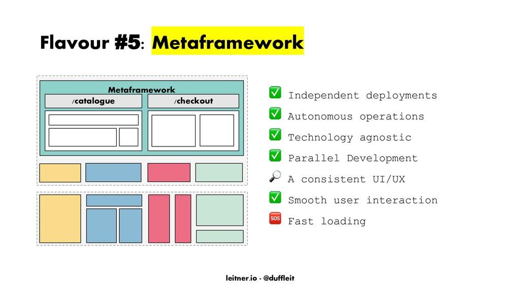 leitner.io - @duffleit Flavour #5: Metaframewor...