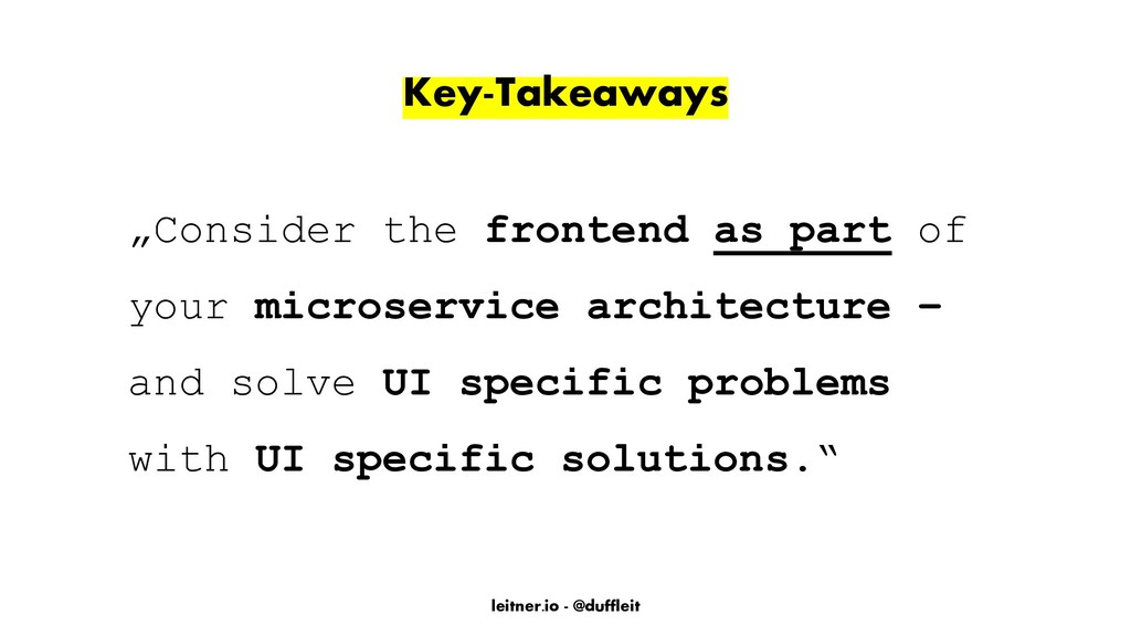 "leitner.io - @duffleit Key-Takeaways ""Consider ..."