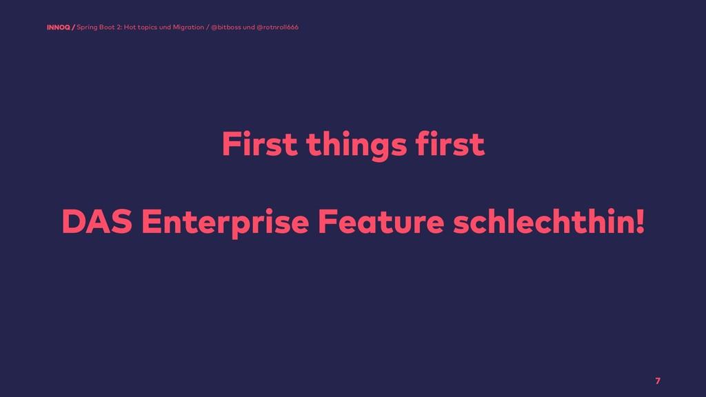 First things first  DAS Enterprise Feature sc...
