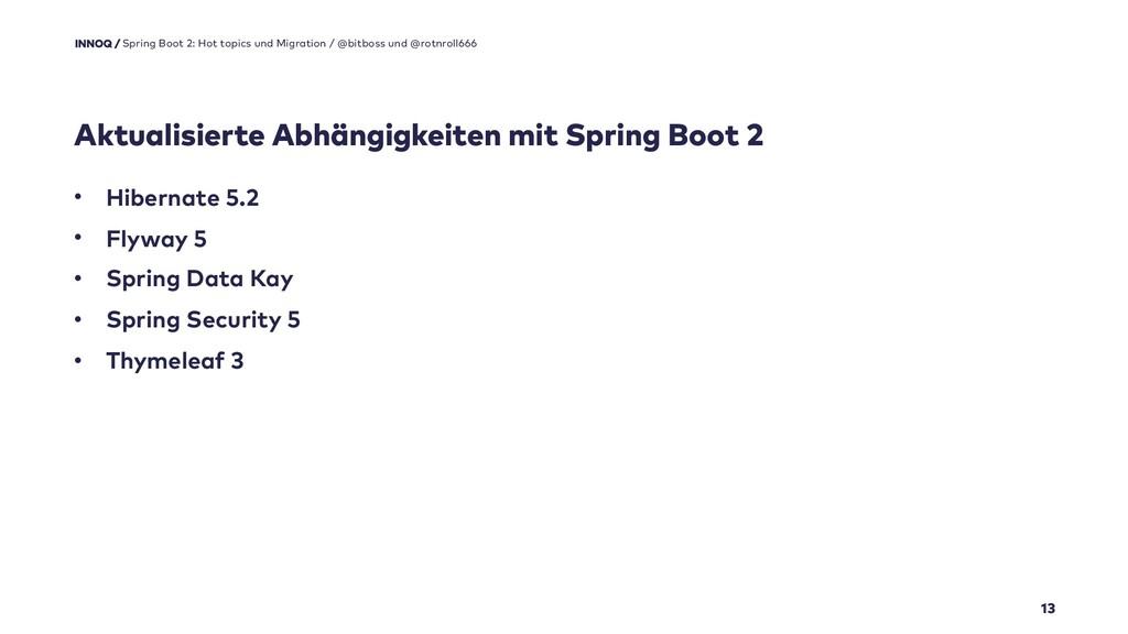 Aktualisierte Abhängigkeiten mit Spring Boot 2 ...