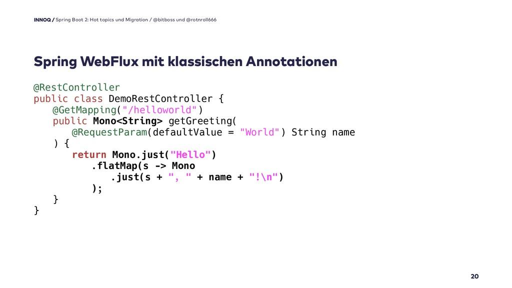 Spring WebFlux mit klassischen Annotationen 20 ...