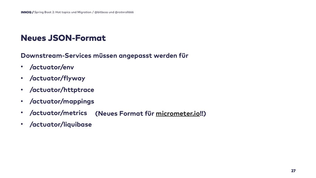 Neues JSON-Format 27 Spring Boot 2: Hot topics ...