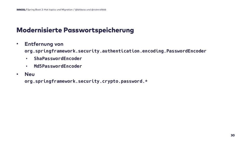 Modernisierte Passwortspeicherung 30 Spring Boo...