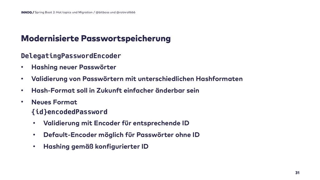 Modernisierte Passwortspeicherung 31 Spring Boo...