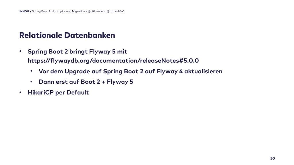 Relationale Datenbanken 50 Spring Boot 2: Hot t...