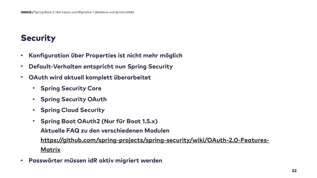 Security 52 Spring Boot 2: Hot topics und Migra...