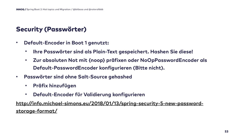 Security (Passwörter) 53 Spring Boot 2: Hot top...