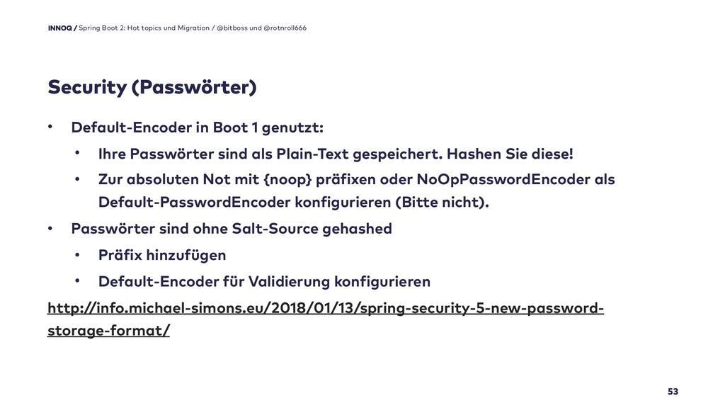 Security (Passwörter) 53 Spring Boot 2: Hot top...