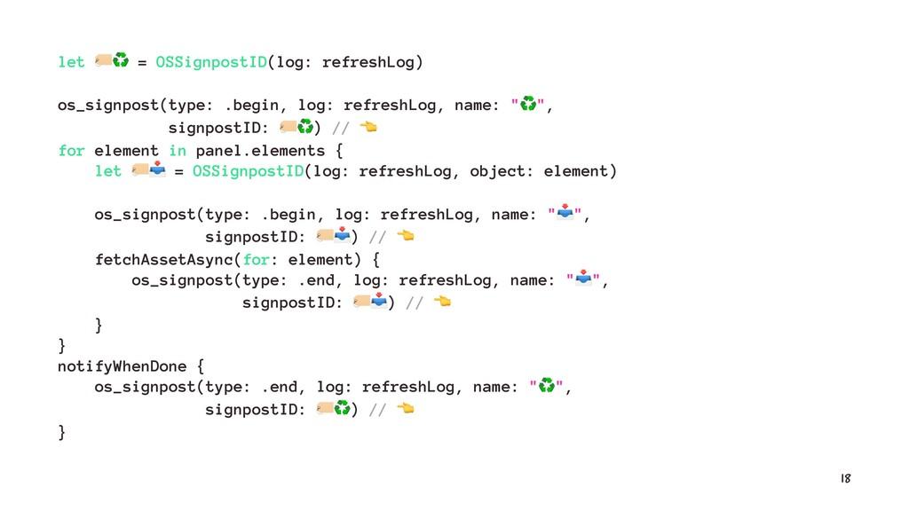 let !♻ = OSSignpostID(log: refreshLog) os_signp...