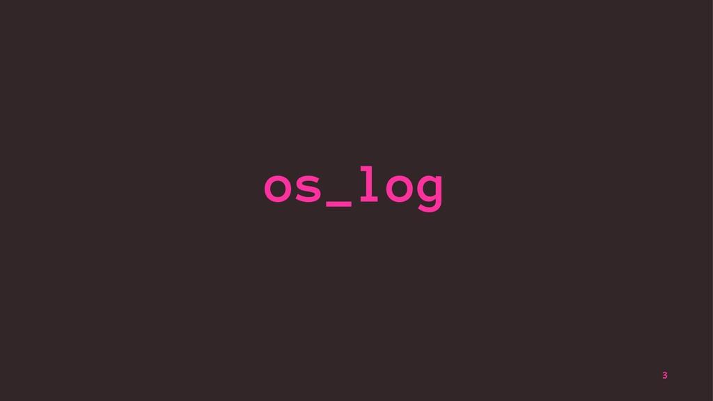 os_log 3