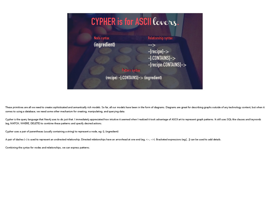 CYPHER is for ASCII lovers. (recipe) -[:CONTAIN...