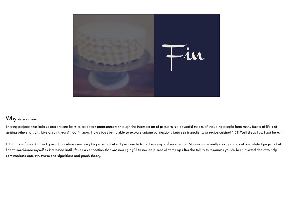 Fin Why do you care? Sharing projects that help...