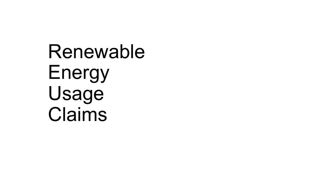 Renewable Energy Usage Claims
