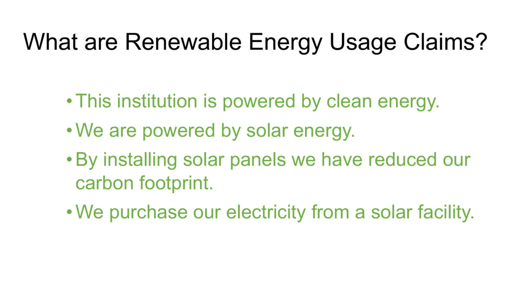 What are Renewable Energy Usage Claims? • This ...