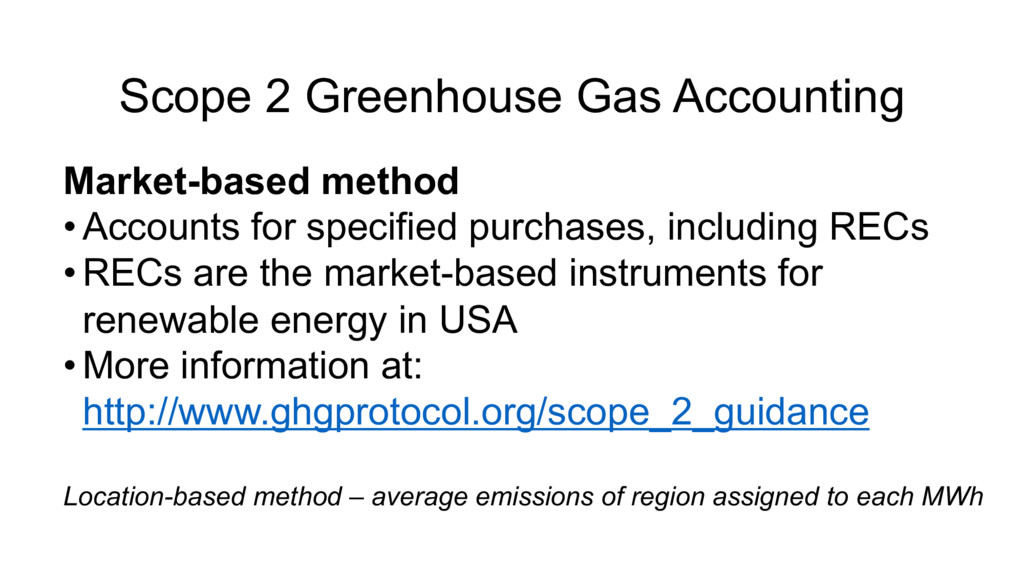 Scope 2 Greenhouse Gas Accounting Market-based ...