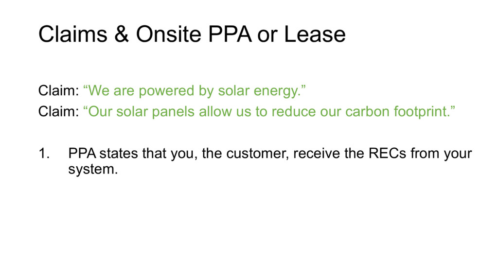 "Claims & Onsite PPA or Lease Claim: ""We are pow..."