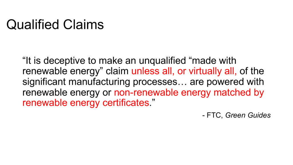 "Qualified Claims ""It is deceptive to make an un..."