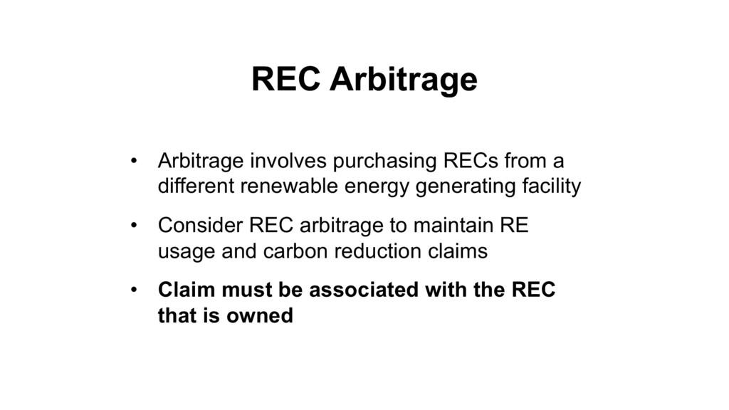 REC Arbitrage • Arbitrage involves purchasing R...