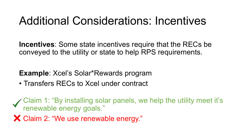 Additional Considerations: Incentives Incentive...