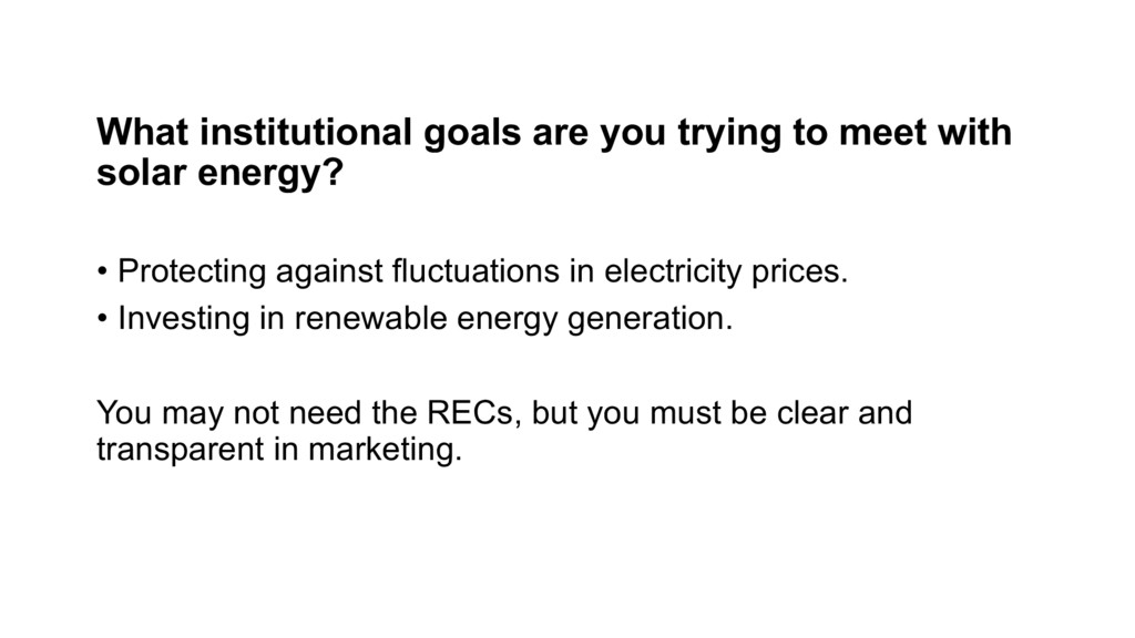 What institutional goals are you trying to meet...