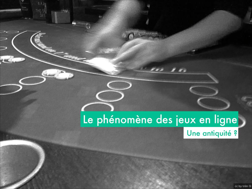 cc by triin Q Le phénomène des jeux en ligne Un...