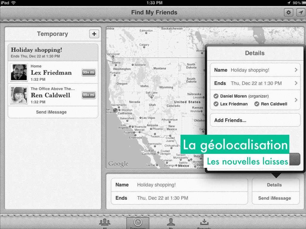 La géolocalisation Les nouvelles laisses