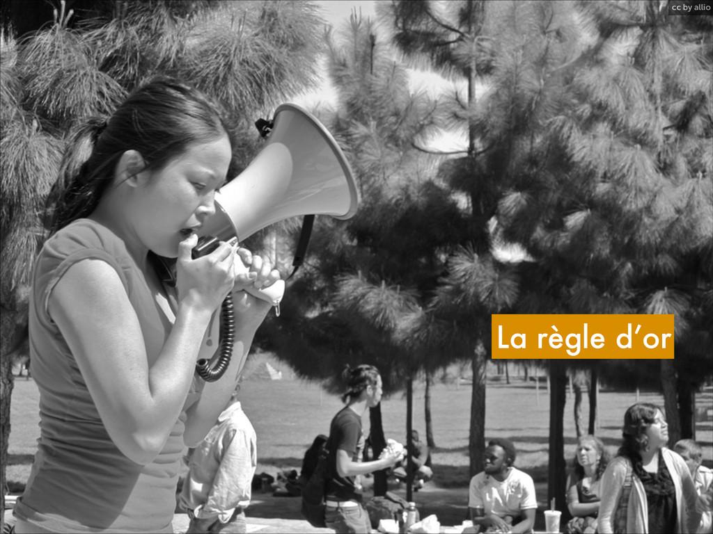 cc by allio La règle d'or
