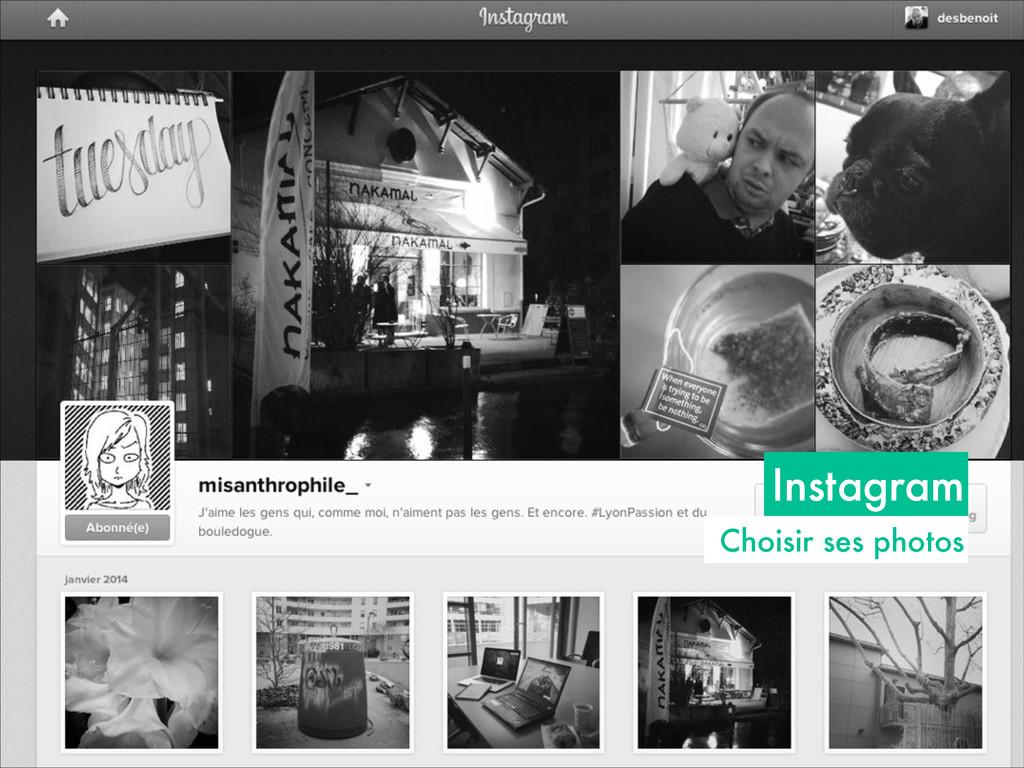 Instagram Choisir ses photos