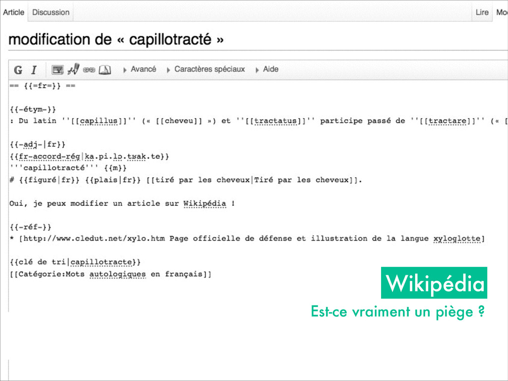 Wikipédia Est-ce vraiment un piège ?