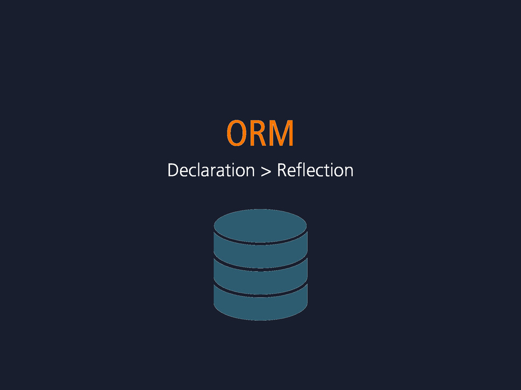 ORM Declaration > Reflection