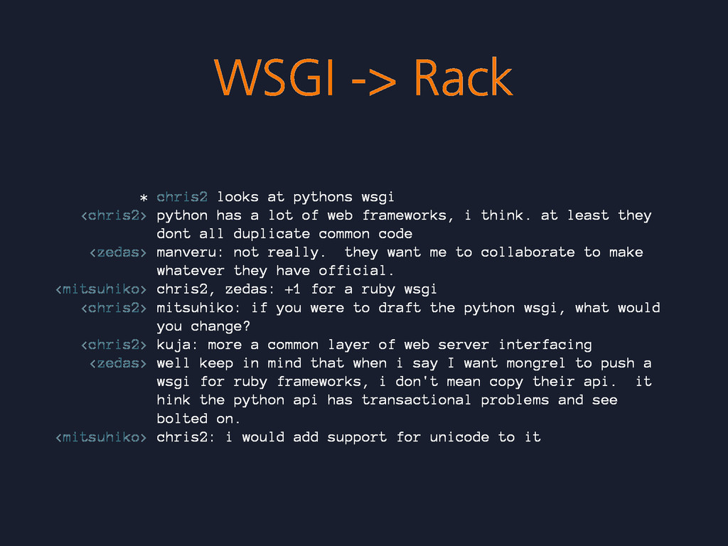 WSGI -> Rack * chris2 looks at pythons wsgi <ch...