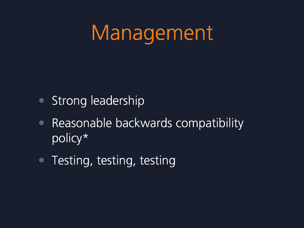 Management • Strong leadership • Reasonable bac...