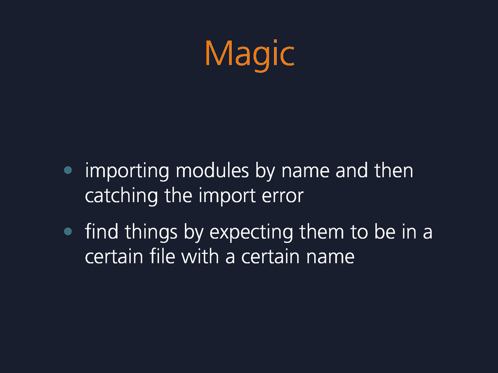 Magic • importing modules by name and then catc...
