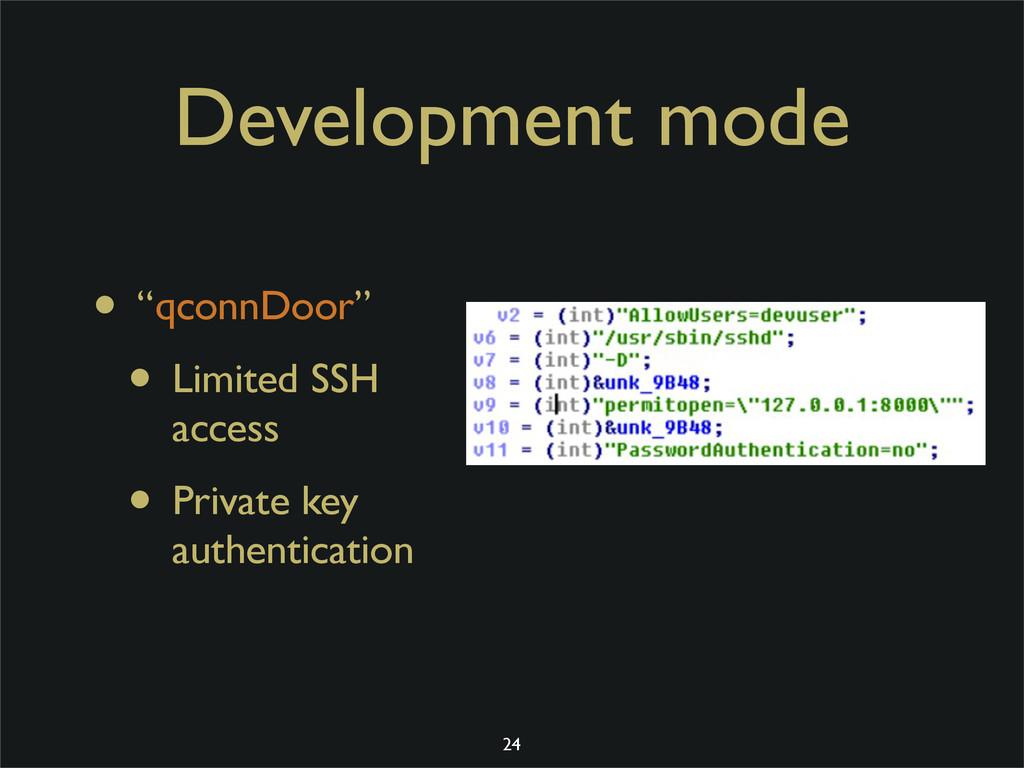 """Development mode • """"qconnDoor"""" • Limited SSH ac..."""