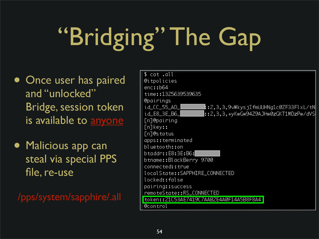 """Bridging"" The Gap • Once user has paired and ""..."