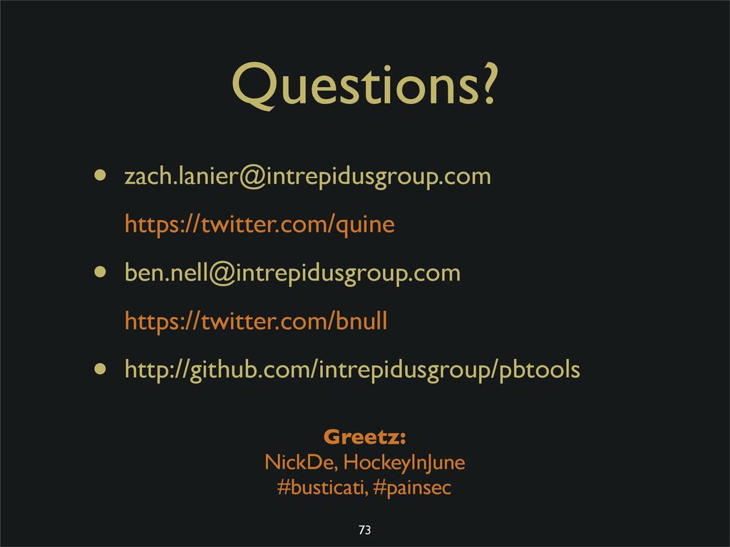 Questions? • zach.lanier@intrepidusgroup.com ht...