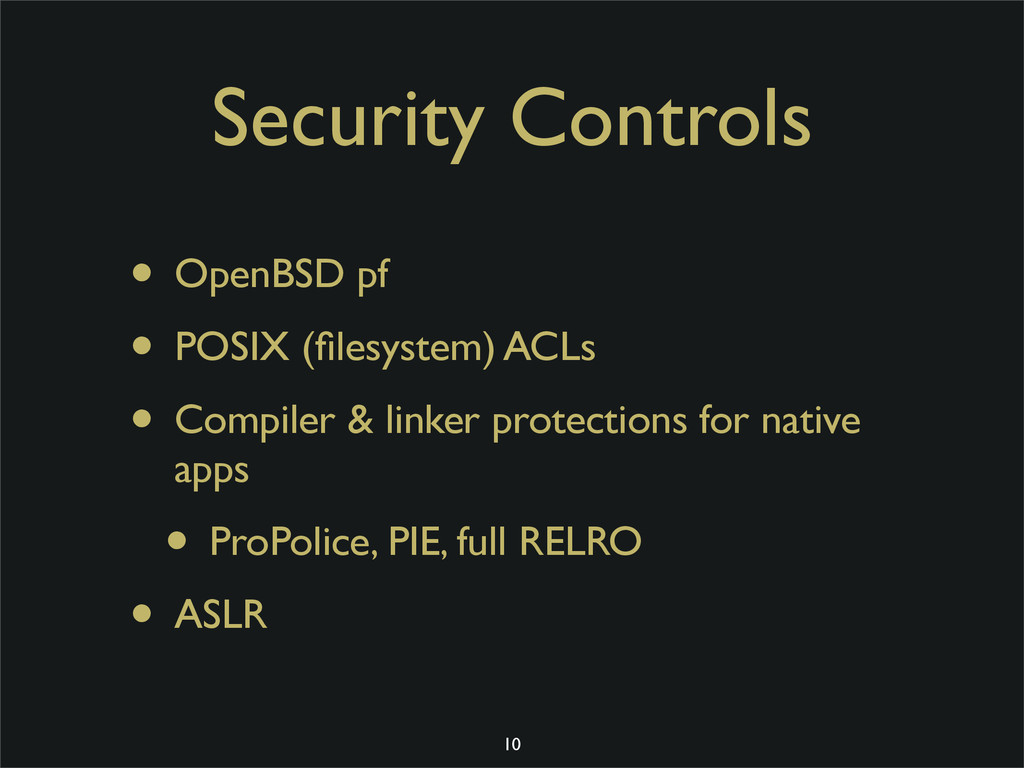 Security Controls • OpenBSD pf • POSIX (filesyst...